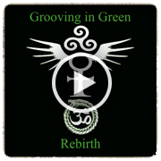 Grooving In Green - Rebirth EP