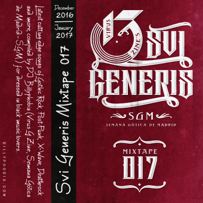""" SUI GENERIS ; Vol. 017 - Gothic Rock, Post-Punk, Wave compilation"