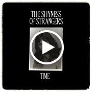 Streaming Gothic Rock, Post-Punk, New-Cold-Dark Wave Compilation - The Shyness Of Strangers - Time - If It Serves You - Sui Generis Mixtape 020